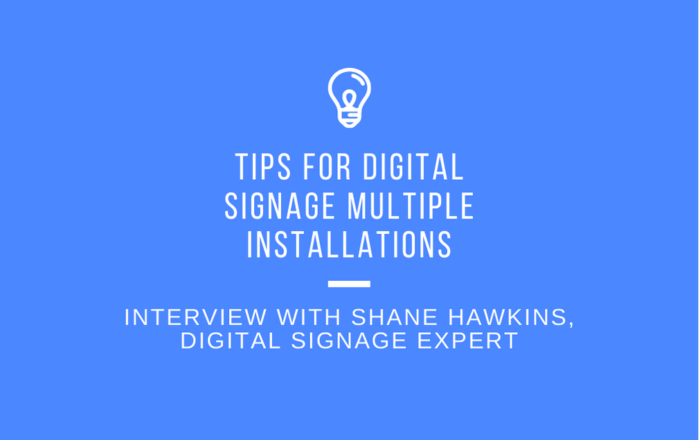 interview digital signage installations