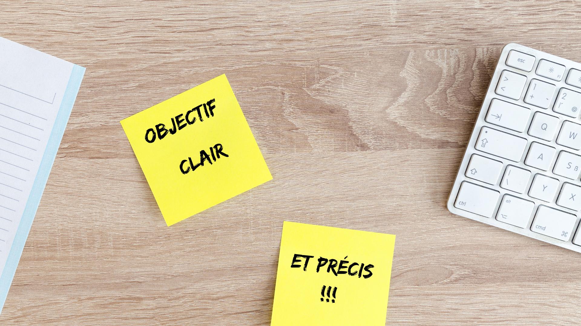 Objectif clair et précis écrit sur post-it